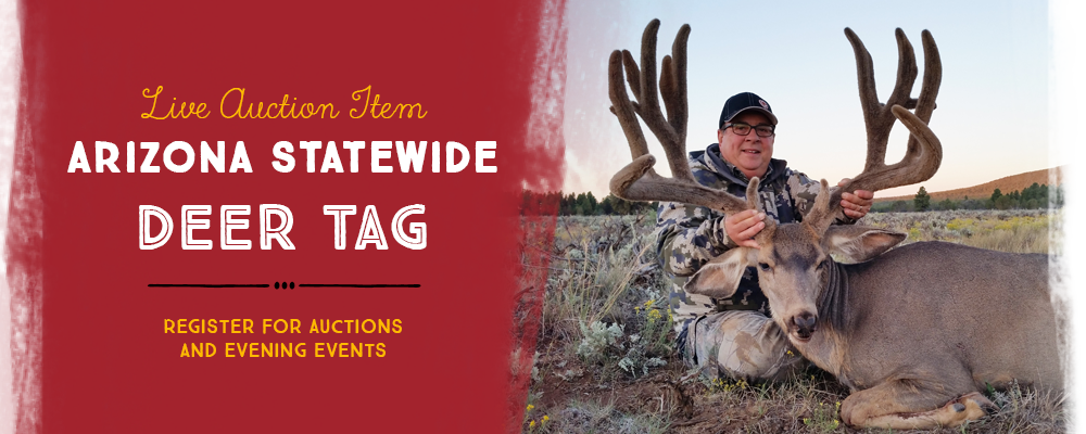LIVE AUCTION ITEM Arizona Statewide Deer Tag
