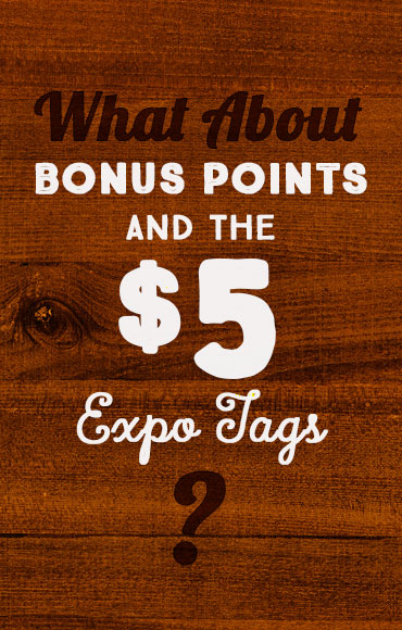 If you draw a $5 tag, your Utah Bonus Points are NOT affected