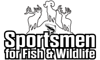 Sportsmen for Fish and Wildlife